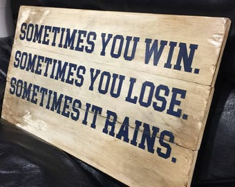 Sometimes You Win | Bull Durham | Wood Sign | Baseball Sign | Sports Decor | Motivational Quote | Inspirational | Boys Room