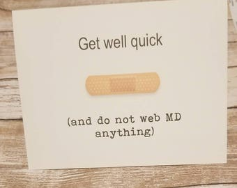 Funny get well card, feel batter soon, after surgery card , sick , feel better card, sorry card , funny greeting cards, sympathy card , well