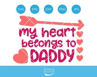 My Heart Belongs to Daddy SVG, Valentines SVG, Baby SVG, Valentines Day Svg, Baby Valentines Day, Svg Files for Cricut, Cricut Svg, Girl Svg