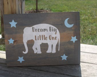 Dream Big Little One/Elephant