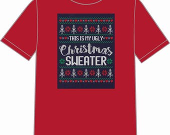 INSTANT DOWNLOAD This Is My Ugly Sweater Shirt Transfer Instant Download & Print
