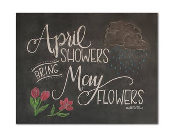April Showers Bring May Flowers, hand drawn chalkboard art print