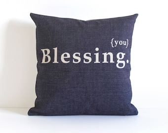 Blessing (You)  thow Pillow Cover, Decorative Pillow Cover, Pillow Covers, Throw Pillow Cover, Sofa Pillow Cover, Cushion Cover