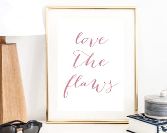 Love the Flaws Print | Wall Art | Typography Poster | Wall Decor | Minimal Art Print | Office Decor | Large Print  | Quote Art Print