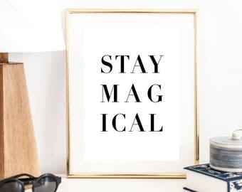 Stay Magical Print   Wall Art   Typography Poster   Wall Decor   Minimal Art Print   Office Decor   Large Print    Modern Art Print