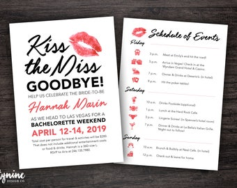 Kiss the Miss Goodbye Bachelorette Party Weekend 5x7 Invitation with Full Itinerary Completely Customizable