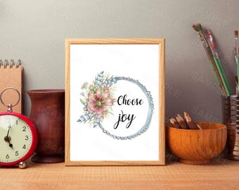 Choose Joy, Quote,Wall Art, Printable Wall Art, Art Decor,Wall Art, Instant Download, Printable Home Decor, Digital Art Print