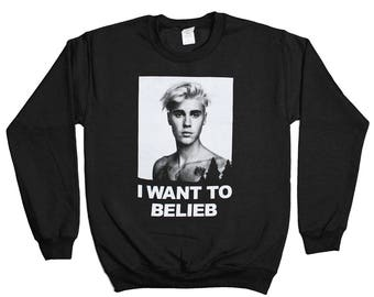 I Want To Belieb Sweatshirt - Justin Bieber Alien UFO Roswell Sweater - Mens Womens - Holiday Sweater Pullover Oversize Shirt