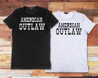 American Outlaw shirt, American Outlaw tshirt, Outlaw shirt, Outlaw tshirt, American Outlaw, Western shirt, Outlaw Clothing, Wild West