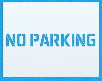 No Parking Outside Mylar Painting Stencil Sign Home DIY
