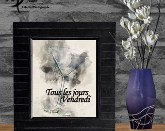 Tous les jours vendredi / Artistic picture / Poster / To print / digital download : JPG