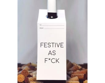 Holiday Wine Bottle Gift Tag — Festive as F*ck (clean)