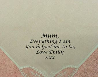 Personalised Mothers Day Women Handkerchief Hankie EVERYTHING I am Present Gift Mum Mummy Ladies Girl Family ANY MESSAGE