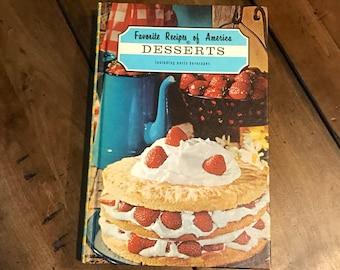 Favorite Recipes of America Desserts Including Party Beverages By Favorite Recipes Press 1968 - Vintage Cookbooks