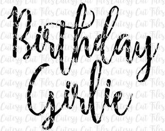 Birthday girlie svg - Birthday girl svg - Birthday shirt - Birthday present
