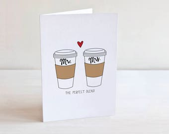 Perfect Blend Greeting Card, Mr and Mrs, Mr and Mr, Mrs and Mrs, Wedding, Coffee Lovers, Husband Wife, Husband and Husband, Wife and Wife