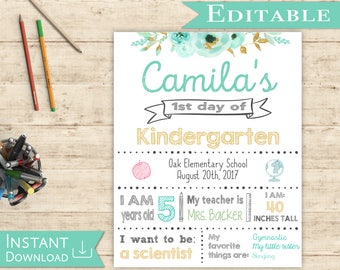 First day of School Editable Sign WhiteBoard Girl Back to School 1st day of School, DIY Printable Photo, Shabby Chic, Gold and Mint, Flowers