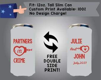 Partners in Crime Name and Name Date 12 oz Tall Slim Can Wedding Cooler Red Bull Can Mich Ultra Double Side Print (12TSC-W5)