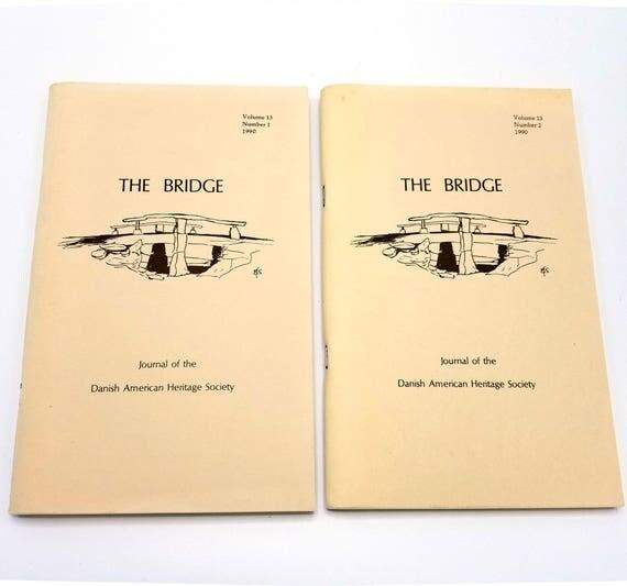 The Bridge: Journal of the Danish American Heritage Society Volume 13 (Nos 1 & 2) 1990