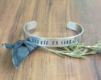 Refuse To Sink Gifts, Gifts For Strength, Hand Stamped Cuff Bracelet, Anchor Bracelet,