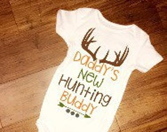 Daddys new hunting buddy onesie // hunting onesie //