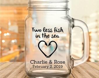 "Custom ""Two Less Fish in the Sea"" Wedding Favor Mason Jars"