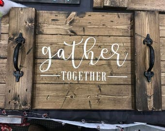 Gather Together - Decorative Serving Tray