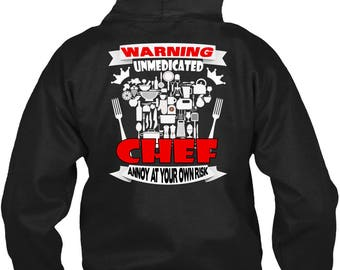 Warning Unmedicated Chef T Shirt, Being A Chef T Shirt