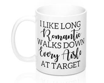 Funny Target Mug, Best Friend Gift, Funny Coffee Mug, Gifts for her, Target Mug, Gift for Wife, Gift for Girlfriend, I love Target