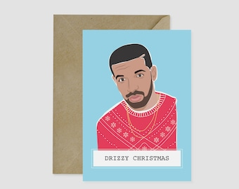 Christmas Card, Drake, Card for her, Card for him, Humour Card, Funny Card, Beyonce Card, Drizzy, Christmas,  Hip Hop, Kanye