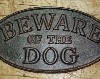 Cast Iron BEWARE Of The DOG Oval Plaque Sign Rustic Ranch Wall Decor Kennel