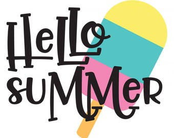 Hello Summer .svg file for Cricut and Silhouette