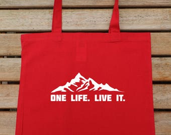 One Life Live It, Mountain Tote Bag, Tote Bag, Hipster Tote, Cotton Tote Bag, Shoulder Bag, Gift For Her, Shopping Tote, 202