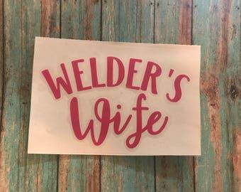Welder's Wife Decal
