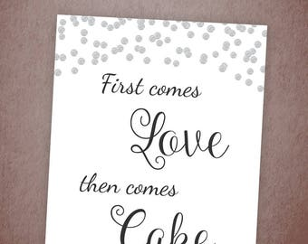 First Comes Love then Comes Cake Sign Printable, Silver Confetti Cake Table Sign, Wedding Cake Decor, Cake Sign, Bridal Shower, A003