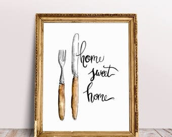 Home sweet Home, Watercolor Quote, Printable Wall Art, Watercolor quote, Wall Decor, Cutlery Quote, inspitational quote