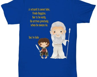 Gandalf and Frodo Quote Shirt Various Colors & Sizes