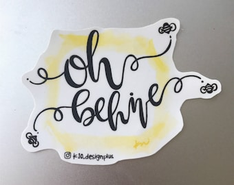 Oh Behive Sticker