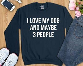 Dog shirt, dog tshirt, dog lover shirt, dog mom shirt, dog mom t-shirt, dog mom gifts, dog mom sweatshirt, funny dog shirt, dog lover tshirt
