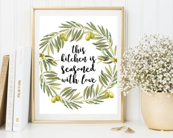 Kitchen Print, This Kitchen Is Seasoned With Love, Olive Wreath, Kitchen, Kitchen Decor, Kitchen Wall Art, Kitchen Printable, Olives, Prints
