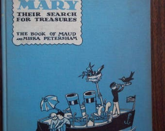 Miki and Mary, Their Search for Treasures, The Book of Maud and Miska Petersham (Special Edition)