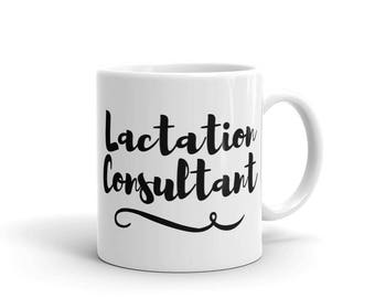 Lactation Consultant Gift Idea Birthday IBCLC Labor Delivery Nurse Breastfeeding Counselor Midwife Mug