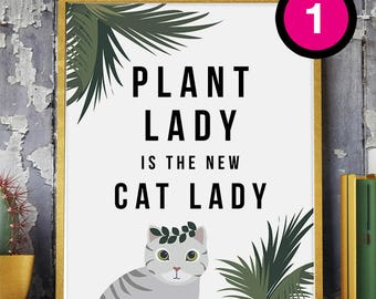 Plant lady is the new cat lady print 8x10 print