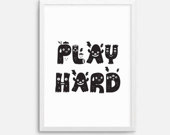 Instant download - Play Hard kids childrens art printable, downloadable print, printable quote, wall art quote, black white - 8x10 A4