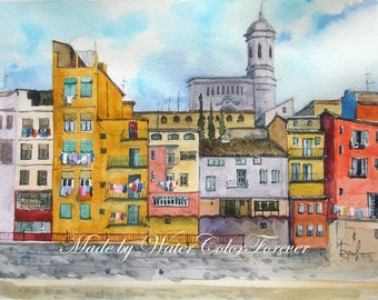 Original watercolour, cityscape, houses in Girona, Spain, watercolor paintings, watercolor landscape, watercolor houses, gift, wall art