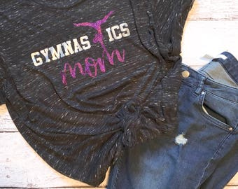 Gymnastics Mom Shirt / Gymnast Shirt / Funny Mom T-Shirts / Mom Life Shirt / Graphic Tee / Gifts for Her / Gymnastics Shirt / Mom Shirt
