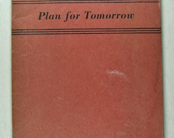 Plan for tomorrow, a pamphlet from a seminar put-on by the USO in 1944
