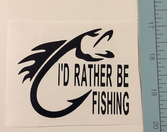 I'd Rather Be fishing Vinyl Decal-FREE SHIPPING-listing is for vinyl decal only (fishing, custom, yeti, rtic, tumbler decal, car decal)