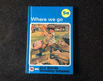 Vintage ladybird book Where we go - key words reading scheme 1970s