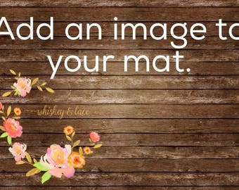 Add an image to your mat